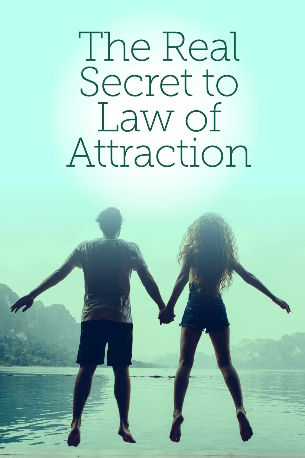 The Real Secret to the Law of Attraction