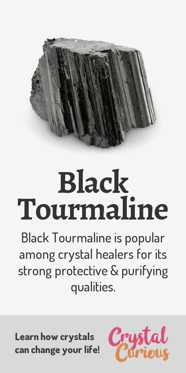 Black Tourmaline Meaning & Healing Properties. Black Tourmaline is one of the most popular stones among crystal healers for its strong protective & purifying qualities. Learn  about healing crystals for beginners and gemstones properties at CrystalCurious.com. Chakra healing with stones, positive energy & vibrations, crystal meanings, crystal therapy. #crystals #crystalhealing #newage  #positiveenergy  #gemstones #energyhealing  #crystalcurious