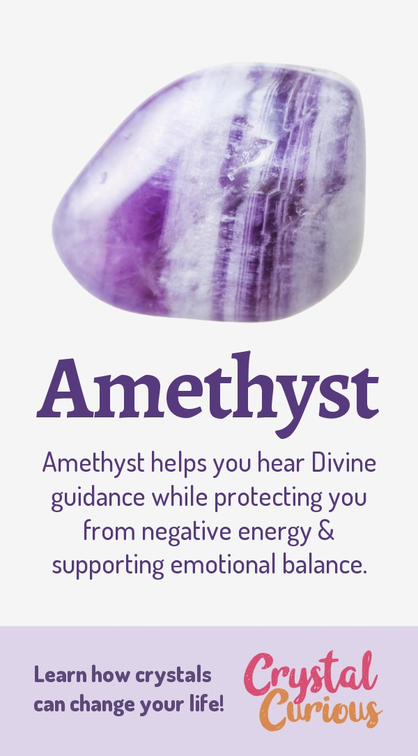 Amethyst Meaning & Healing Properties. Amethyst helps you hear Divine guidance while protecting you from negative energy & supporting emotional balance. Learn  about healing crystals for beginners and gemstones properties at CrystalCurious.com. Chakra healing with stones, positive energy & vibrations, crystal meanings, crystal therapy. #crystalhealing #crystals #gemstones #energymedicine #energyhealing #newage #crystalcurious