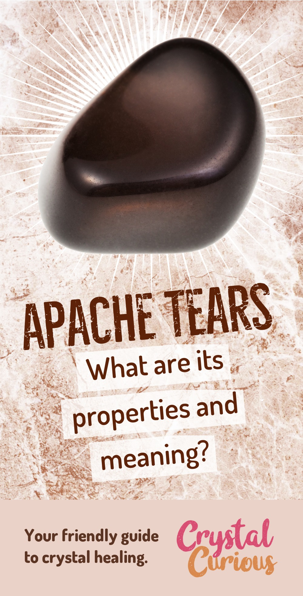 Apache Tears Meaning & Healing Properties. Apache Tears are comforting & grounding as you heal from grief and trauma. Learn  all the crystal & gemstone properties and crystal healing for beginners at CrystalCurious.com. Chakra healing with stones, positive energy & vibrations, crystal meanings, crystal therapy. #crystalhealing #crystals #gemstones #energymedicine #energyhealing #newage #crystalcurious