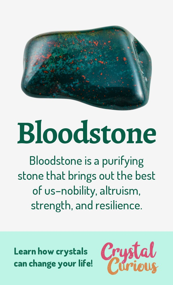 Bloodstone Meaning & Healing Properties. Bloodstone is a purifying stone that brings out the best of us–nobility, altruism, strength, and resilience. Learn  all the crystal & gemstone properties and crystal healing for beginners at CrystalCurious.com. Explore new age spirituality and learn crystal therapy and chakra healing. #newage #crystalhealing #positiveenergy #crystals #gemstones #energyhealing #crystalcurious