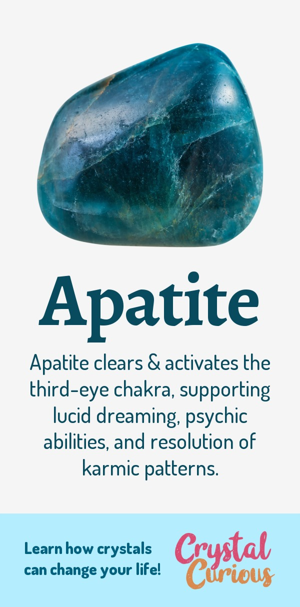 Apatite Meaning & Healing Properties. Apatite clears & activates the third-eye chakra, supporting lucid dreaming, psychic abilities, and resolution of karmic patterns. Learn  crystal healing for beginners & all the gemstones properties at CrystalCurious.com. Create positive energy and learn new age healing techniques with crystal therapy. #newage #crystalhealing #positiveenergy #crystals #gemstones #energyhealing #crystalcurious