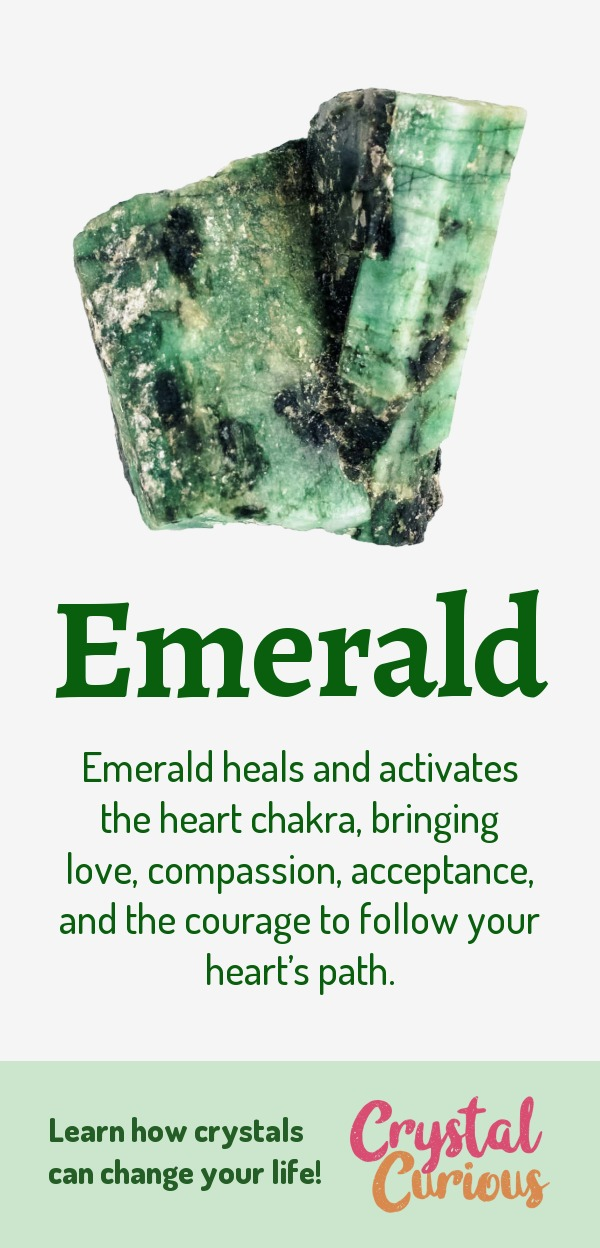 Emerald Meaning & Healing Properties. Emerald heals and activates the heart chakra, bringing love, compassion, acceptance, and the courage to follow your heart's path. Learn  about healing crystals for beginners and gemstones properties at CrystalCurious.com. Chakra healing with crystals, vibrational positive energy, stone meanings, crystal therapy. #crystalhealing #crystals #gemstones #energymedicine #energyhealing #newage #crystalcurious