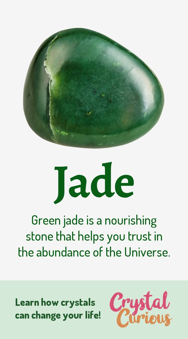 Jade Meaning & Healing Properties. Green jade is a nourishing stone that helps you trust in the abundance of the Universe. Learn  all the crystal & gemstone properties and crystal healing for beginners at CrystalCurious.com. Chakra healing with stones, positive energy & vibrations, crystal meanings, crystal therapy. #crystalhealing #crystals #gemstones #energymedicine #energyhealing #newage #crystalcurious