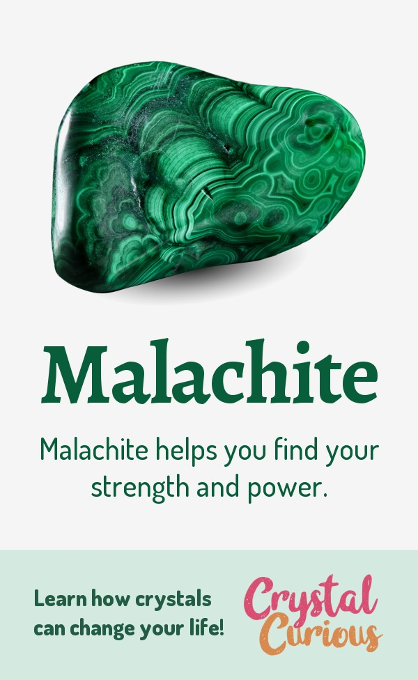 Malachite Meaning & Healing Properties. Malachite helps you find your strength and power. Learn  all the crystal & gemstone properties and crystal healing for beginners at CrystalCurious.com. Chakra healing with stones, positive energy & vibrations, crystal meanings, crystal therapy. #newage #crystalhealing #positiveenergy #crystals #gemstones #energyhealing #crystalcurious