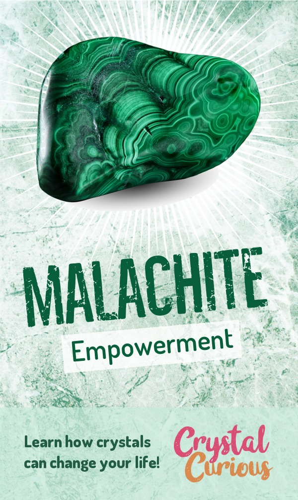 Malachite Meaning & Healing Properties. Malachite helps you find your strength and power. Learn  all the crystal & gemstone properties and crystal healing for beginners at CrystalCurious.com. Explore new age spirituality and learn crystal therapy and chakra healing. #newage #crystalhealing #positiveenergy #crystals #gemstones #energyhealing #crystalcurious